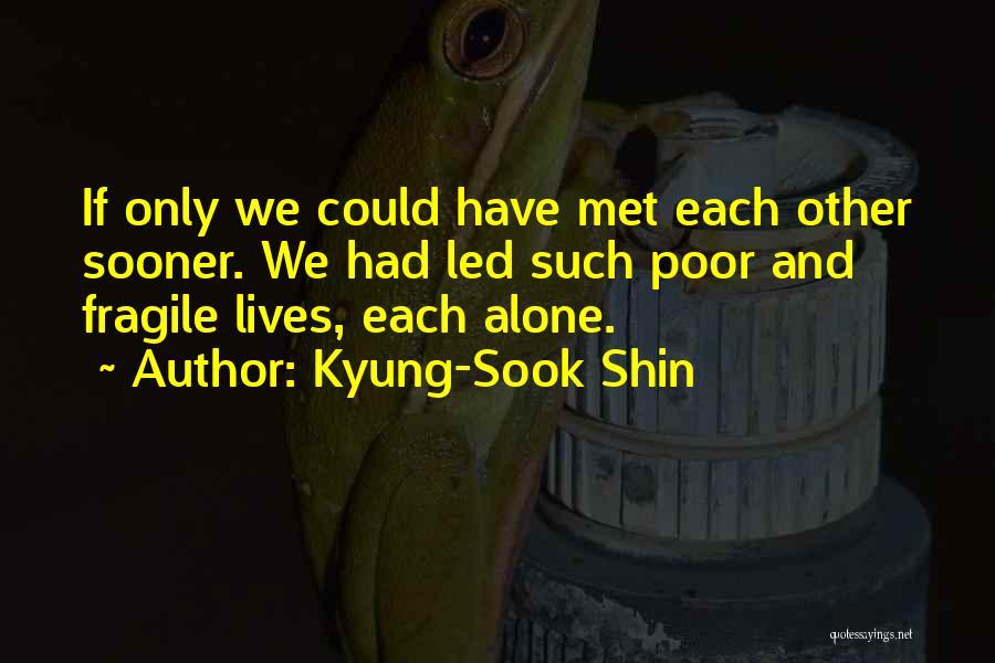 Kyung-Sook Shin Quotes 827953