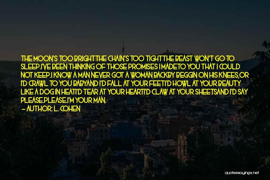 L. Cohen Quotes 1564751
