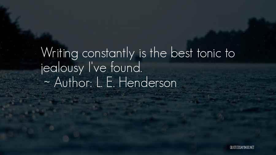 L. E. Henderson Quotes 432317