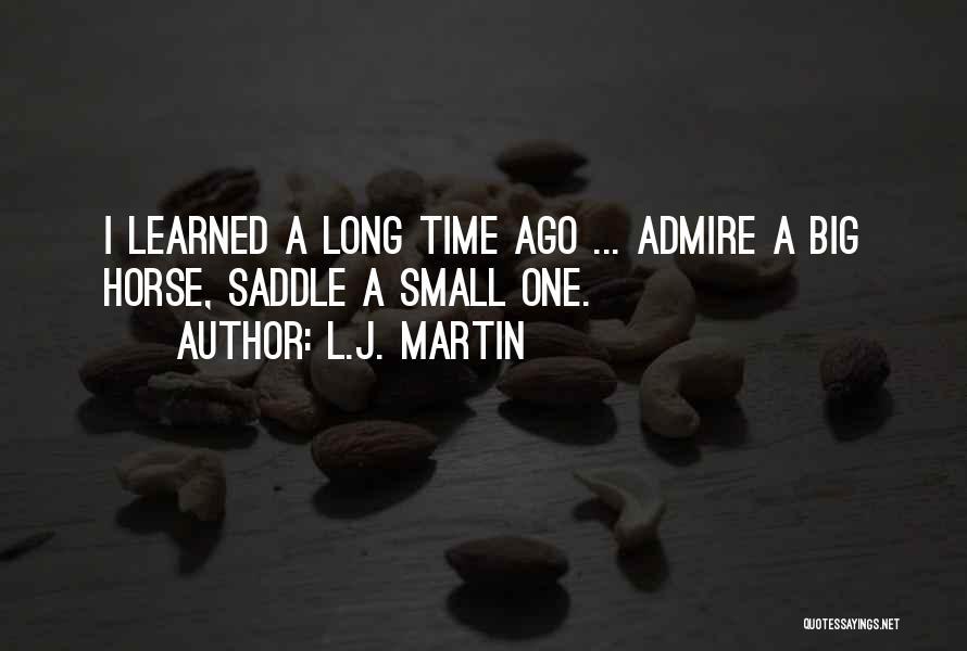 L.J. Martin Quotes 781795
