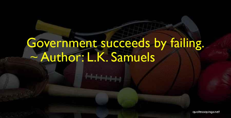L.K. Samuels Quotes 2206161