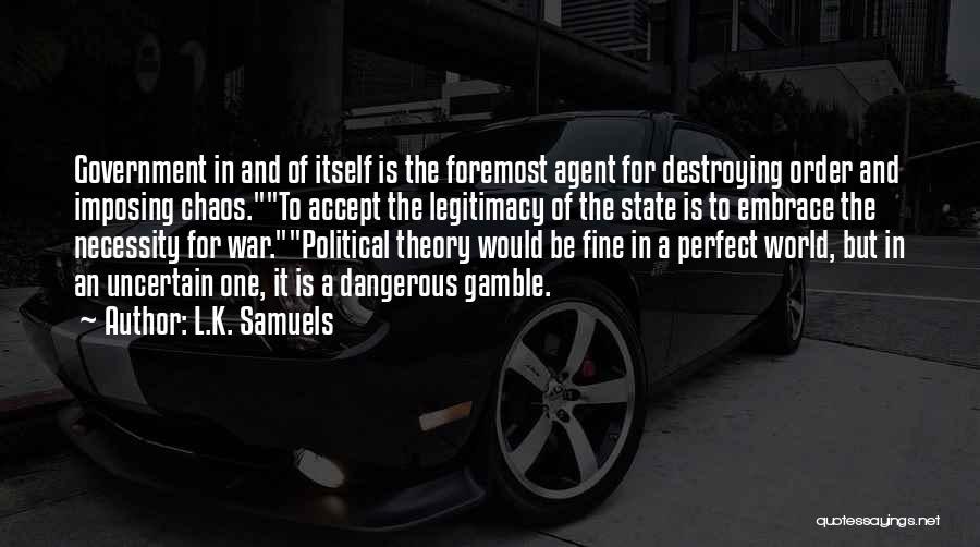 L.K. Samuels Quotes 98868