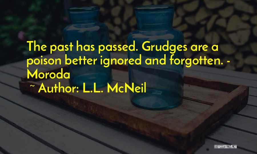 L.L. McNeil Quotes 266343