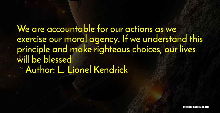 L. Lionel Kendrick Quotes 1467850