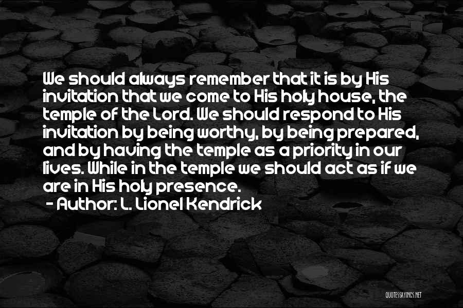 L. Lionel Kendrick Quotes 1626969