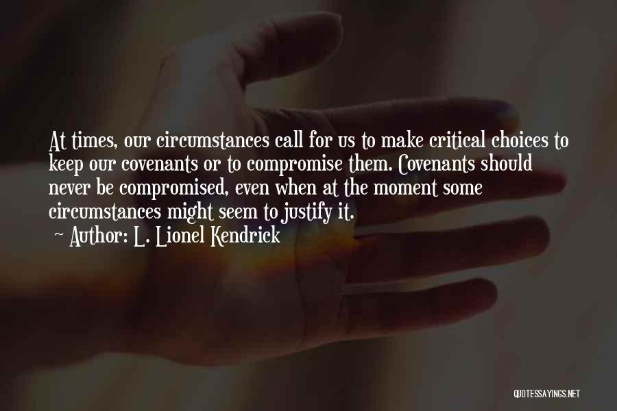 L. Lionel Kendrick Quotes 1637703
