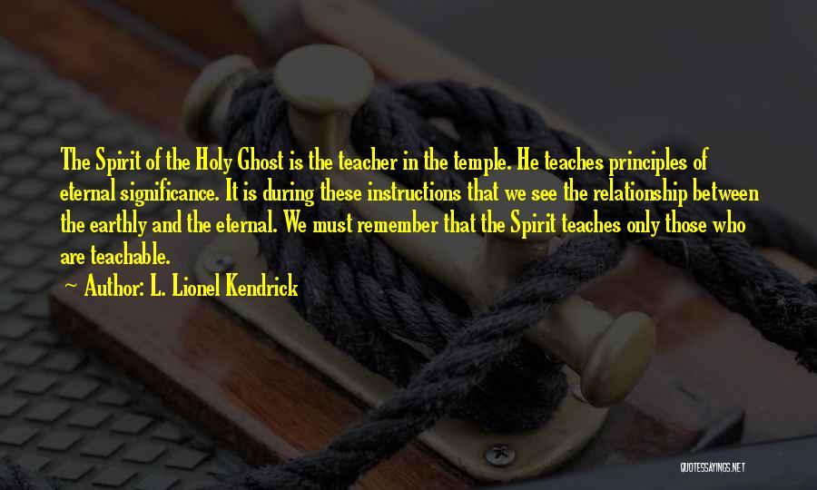 L. Lionel Kendrick Quotes 172580