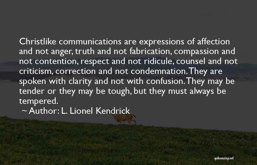 L. Lionel Kendrick Quotes 1775335