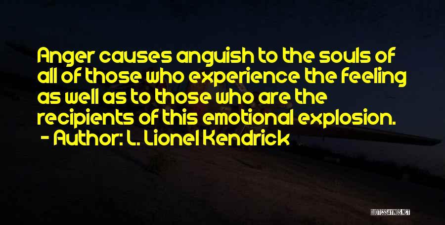 L. Lionel Kendrick Quotes 1775516