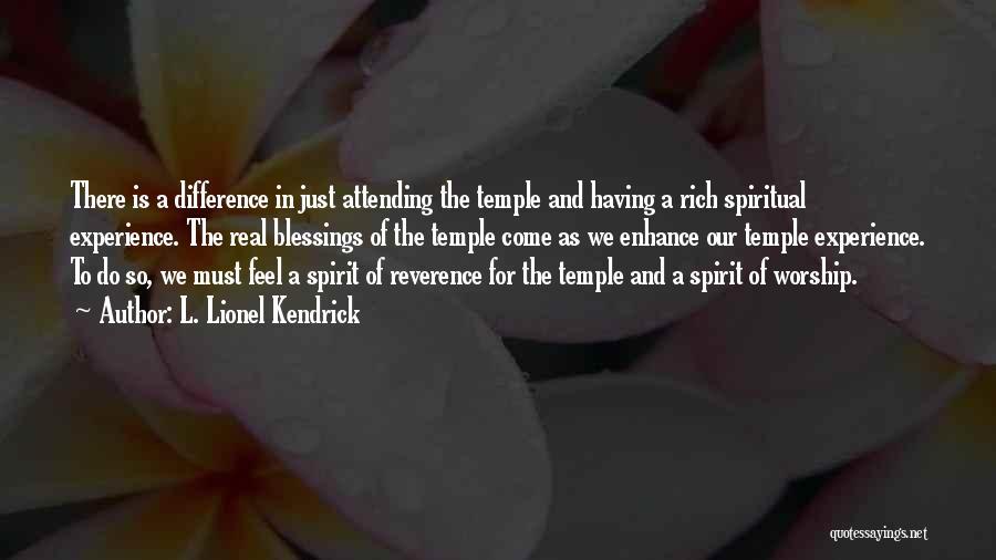 L. Lionel Kendrick Quotes 1870789