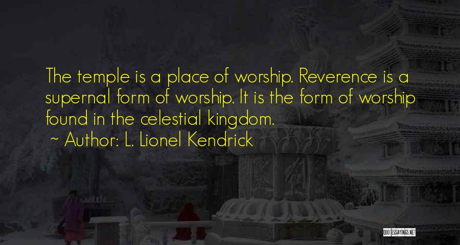 L. Lionel Kendrick Quotes 2126332