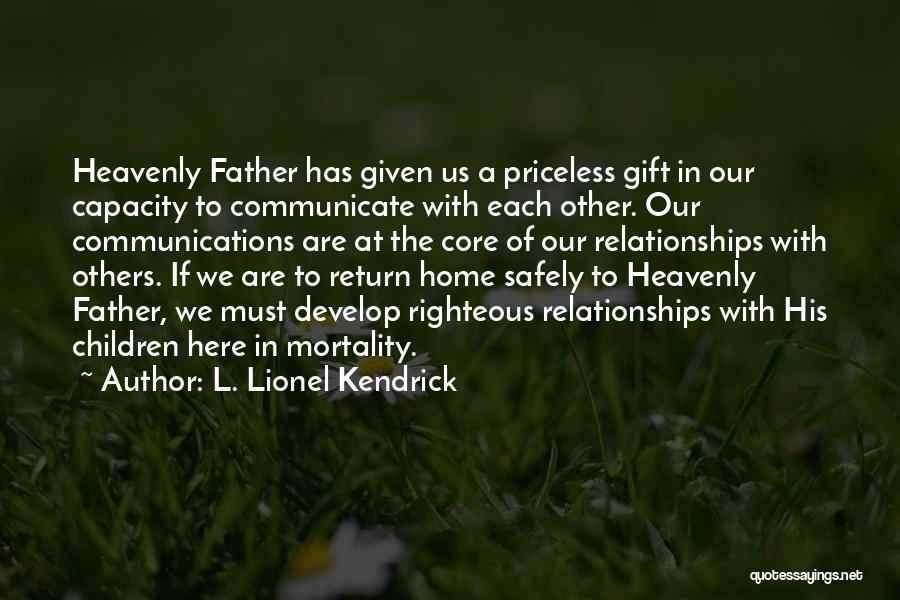L. Lionel Kendrick Quotes 2175871