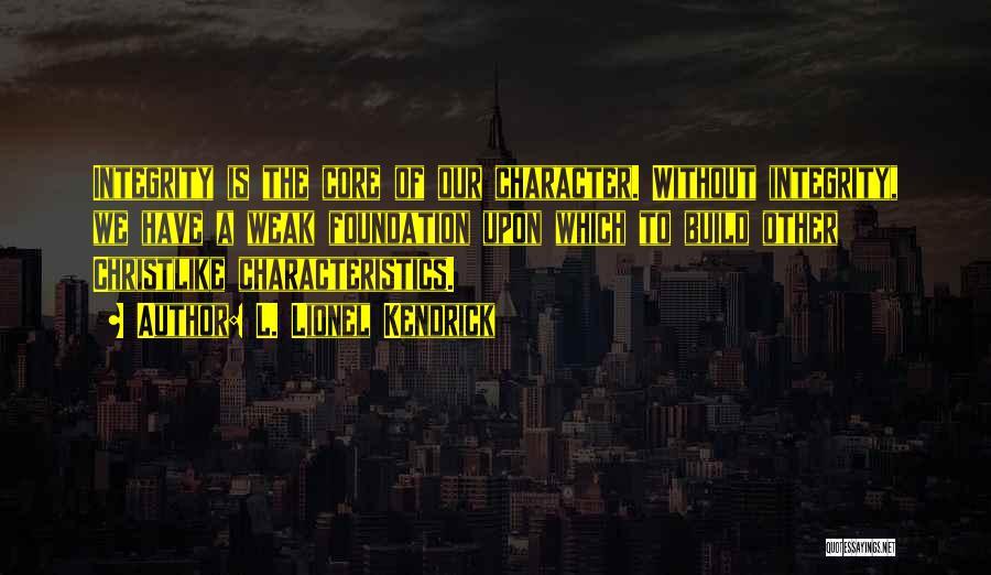 L. Lionel Kendrick Quotes 440204