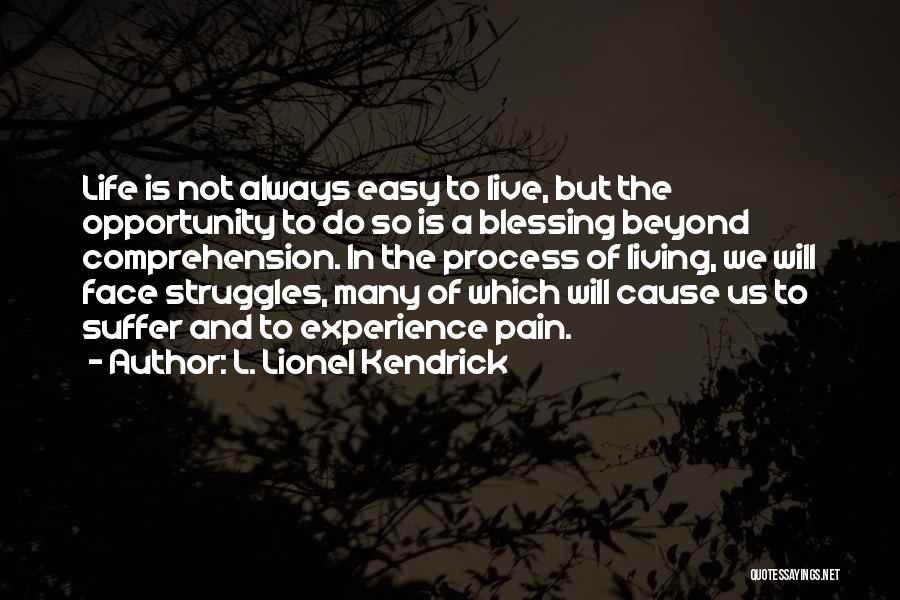L. Lionel Kendrick Quotes 812527