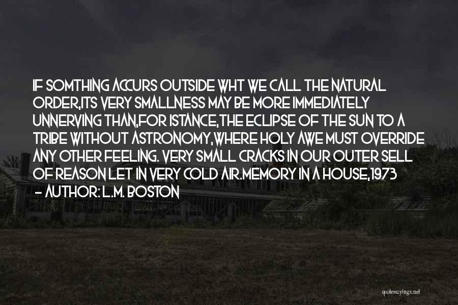L.M. Boston Quotes 144680