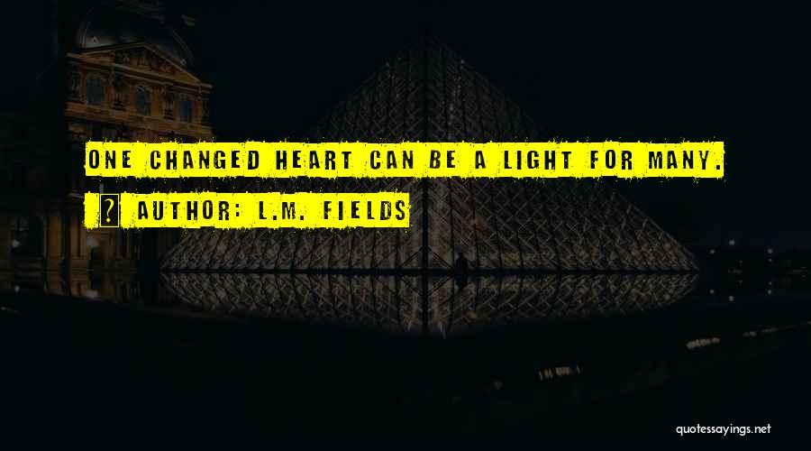 L.M. Fields Quotes 1188093
