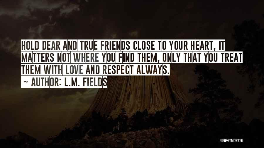 L.M. Fields Quotes 1522424