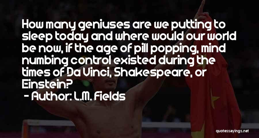 L.M. Fields Quotes 1896070
