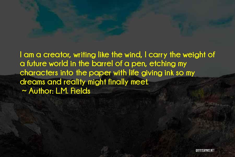 L.M. Fields Quotes 196031