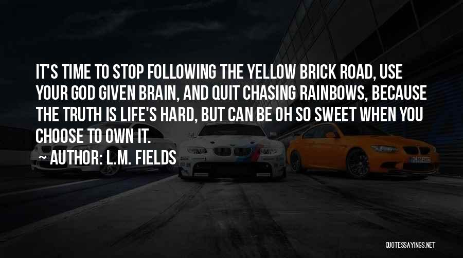 L.M. Fields Quotes 596774