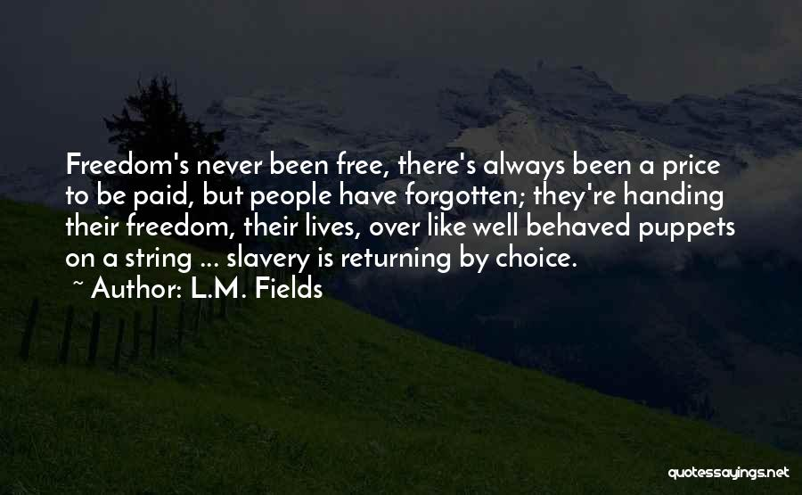 L.M. Fields Quotes 775932