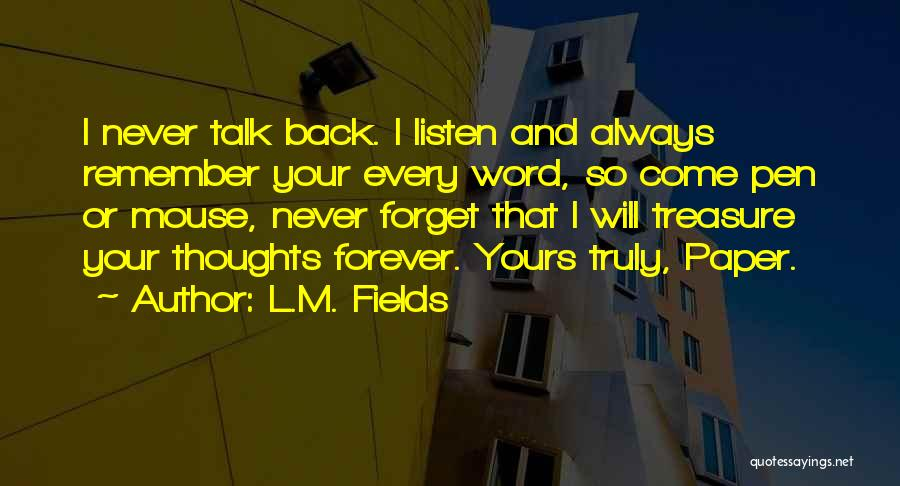 L.M. Fields Quotes 985601