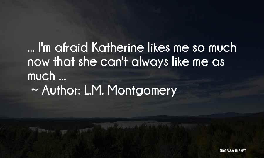 L.M. Montgomery Quotes 1062262