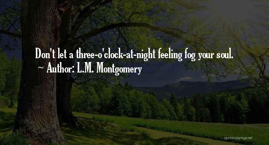 L.M. Montgomery Quotes 1360330