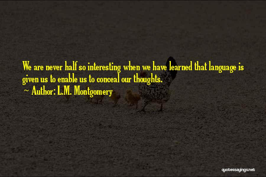 L.M. Montgomery Quotes 1742255