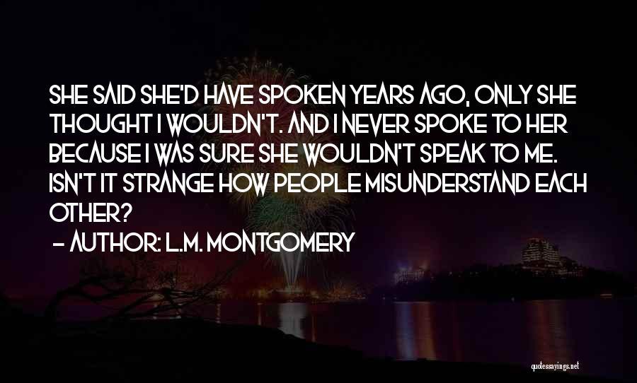 L.M. Montgomery Quotes 1770168