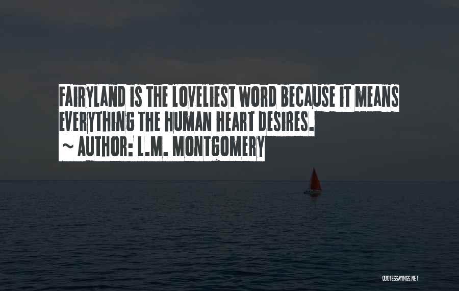 L.M. Montgomery Quotes 1775526