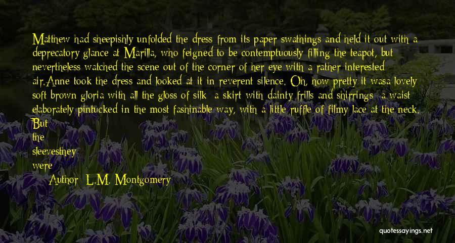 L.M. Montgomery Quotes 2067891