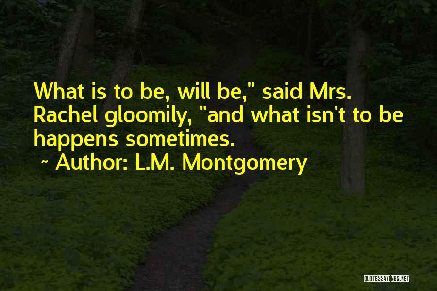 L.M. Montgomery Quotes 351535