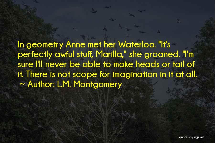 L.M. Montgomery Quotes 736001