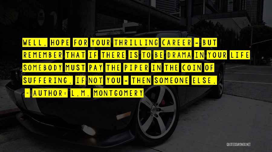 L.M. Montgomery Quotes 835567