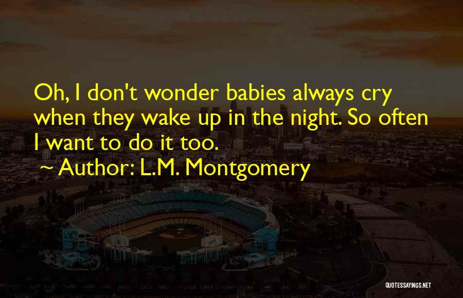 L.M. Montgomery Quotes 86073