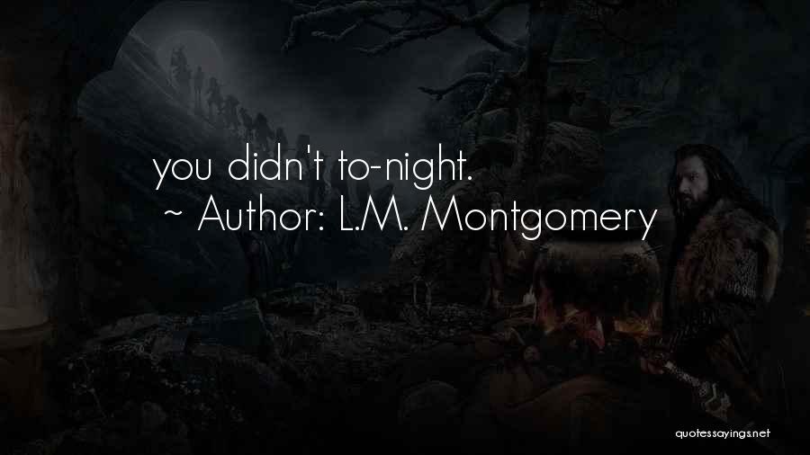 L.M. Montgomery Quotes 964020