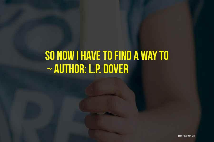 L.P. Dover Quotes 618970