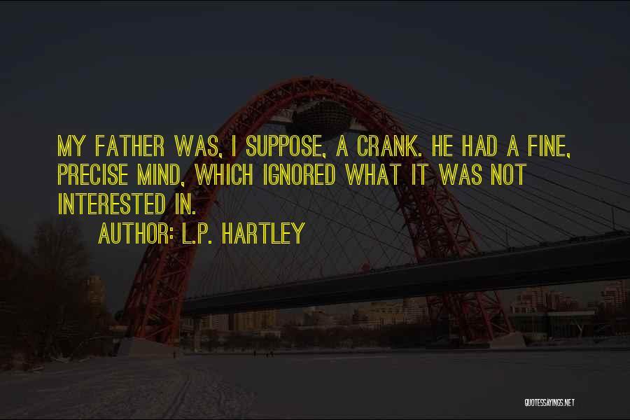 L.P. Hartley Quotes 2007326