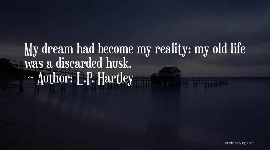 L.P. Hartley Quotes 2007835