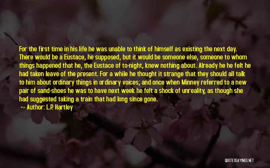 L.P. Hartley Quotes 877022