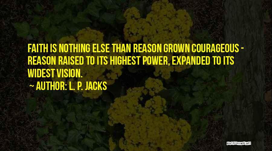 L. P. Jacks Quotes 1148149