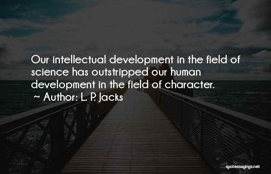 L. P. Jacks Quotes 1248332