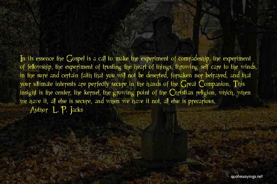 L. P. Jacks Quotes 1418367