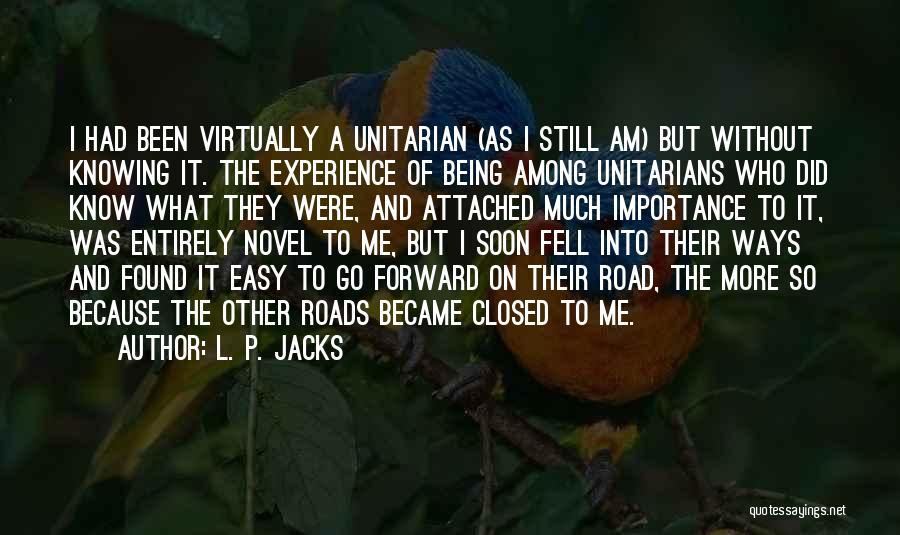 L. P. Jacks Quotes 1970990