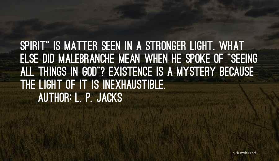 L. P. Jacks Quotes 747314