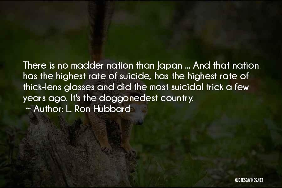 L. Ron Hubbard Quotes 1045214