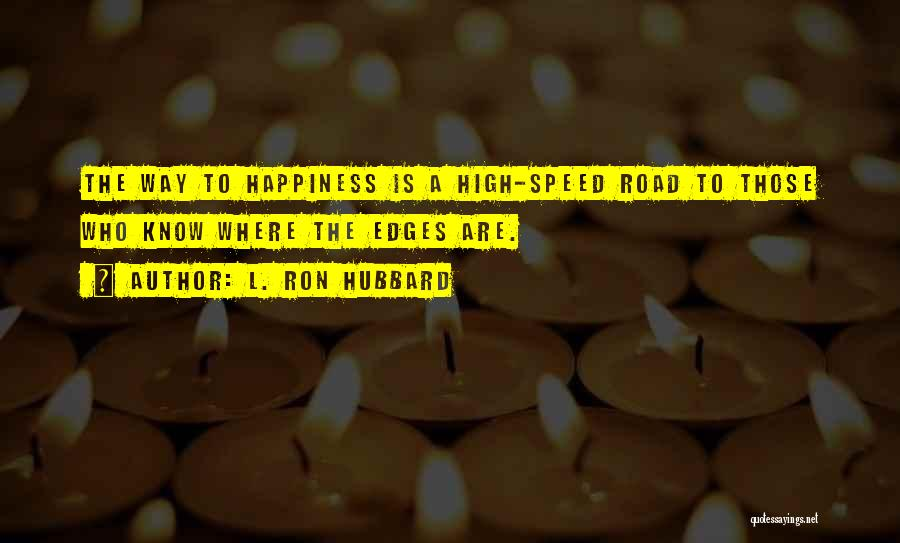 L. Ron Hubbard Quotes 1110527