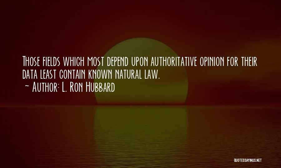 L. Ron Hubbard Quotes 1309818