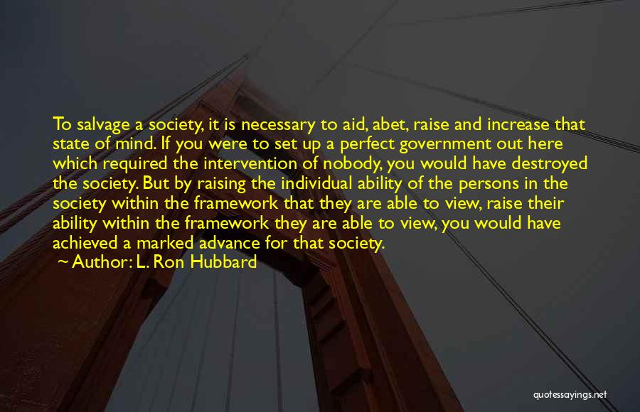 L. Ron Hubbard Quotes 1314173